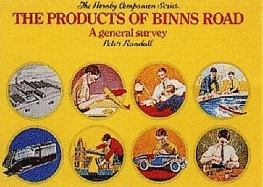 The Products of Binns Road - Hornby Companion Series Volume 1