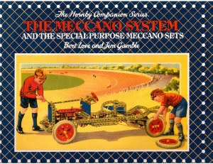 The Meccano System - Hornby Companion Series Volume 6
