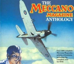 Meccano Magazine Anthology - Hornby Companion Series Volume 7a