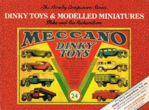 Dinky Toys & Modelled Minitaures - Hornby Companion Series Volume 4